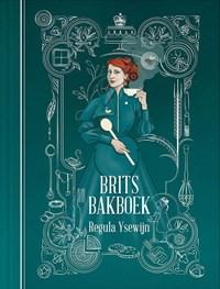 Brits bakboek   Regula Ysewijn  