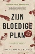 Zijn bloedige plan | Graeme Macrae Burnet ; Anne Jongeling |