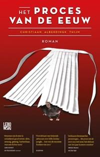 Het proces van de eeuw | Christiaan Alberdingk Thijm |