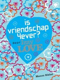 Is vriendschap 4ever? Door Izzy Love | Manon Sikkel |