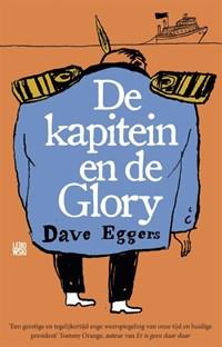 De kapitein en de Glory | Dave Eggers |