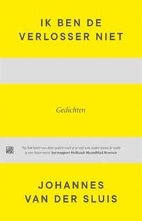 Ik ben de Verlosser niet | Johannes Van der Sluis |