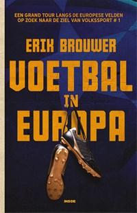 Voetbal in Europa   Erik Brouwer  