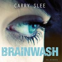 Brainwash | Carry Slee |
