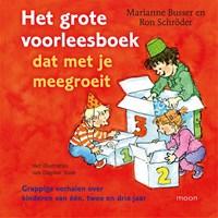 Het grote voorleesboek dat met je meegroeit   Marianne Busser ; Ron Schröder  