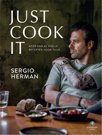 Just Cook It | Sergio Herman |