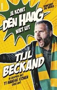 Tijl Beckand: Je komt Den Haag niet uit   Vincent de Vries  