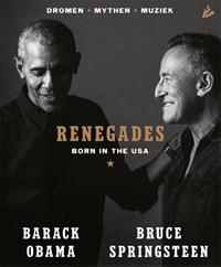 Renegades | Barack Obama ; Bruce Springsteen |