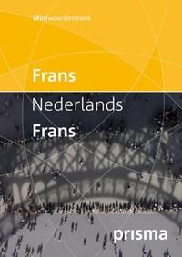 Prisma miniwoordenboek Frans-Nederlands Nederlands-Frans   Prisma redactie  
