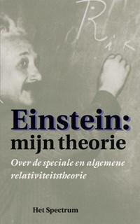 Einstein: Mijn theorie | A. Einstein |