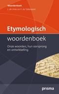 Etymologisch Woordenboek | Jonas de Vries ; F. dr. Tollenaere |