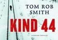Kind 44 DL   Tom Rob Smith  