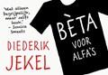 Bèta voor alfa's - DL   Diederik Jekel  