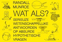 Wat als? | Randall Munroe |