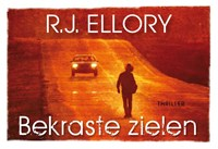 Bekraste zielen   R.J. Ellory  