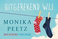 Uitgerekend wij | Monika Peetz |