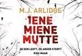 Iene Miene Mutte | M.J. Arlidge |