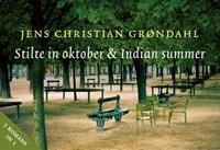 Stilte in oktober & Indian summer | Jens Christian Grondahl |