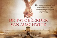 De tatoeëerder van Auschwitz | Heather Morris |