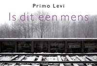 Is dit een mens DL | Primo Levi |
