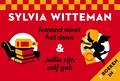 Iemand moet het doen & Jullie zijn zelf gek | Sylvia Witteman |