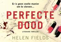 Perfecte dood | Helen Fields |
