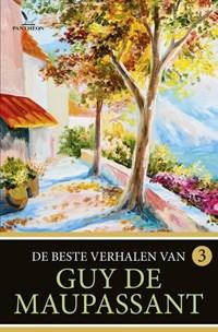 De beste verhalen van Guy de Maupassant 3 | Guy de Maupassant |