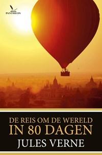 De reis om de wereld in 80 dagen | Jules Verne |