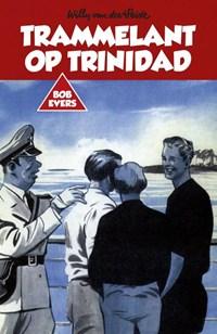 Trammelant op Trinidad   Willy van der Heide  