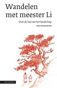 Wandelen met meester Li | Eric Brinckmann |
