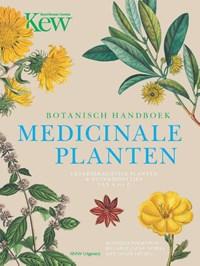 Botanisch Handboek Medicinale Planten   Monique Simmonds ; Melanie-Jayne Howes ; Jason Irving  