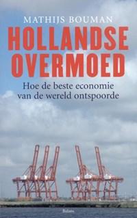 Hollandse overmoed | M. Bouman |