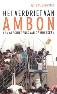 Het verdriet van Ambon | T. Lingsma |
