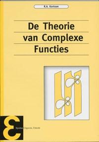 De theorie van complexe functies | R.A. Kortram |
