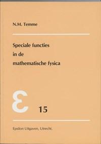 Speciale functies in de mathematische fysica | N.M. Temme |