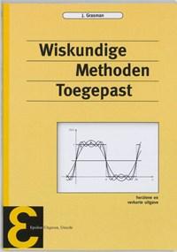 Wiskundige methoden toegepast | J. Grasman |