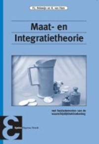 Maat- en Integratietheorie | P.J. Holewijn ; K. van Harn |