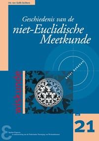 Geschiedenis van de niet-Euclidische Meetkunde   Iris van Gulik-Gulikers  