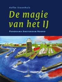 De magie van het IJ | Aafke Steenhuis |