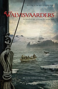 Walvisvaarders | Bianca Mastenbroek |