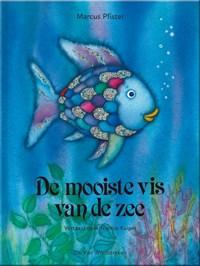 De mooiste vis van de zee   Marcus Pfister  