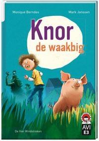Knor de waakbig | Monique Berndes |