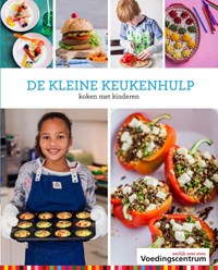 De kleine keukenhulp   Stichting Voedingscentrum Nederland  