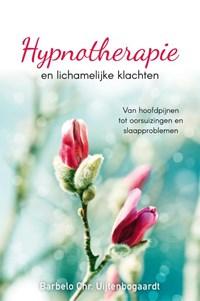 Hypnotherapie en lichamelijke klachten   Barbelo C. Uijtenbogaardt  