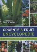 Groente- en fruitencyclopedie | Luc Dedeene; Guy de Kinder |