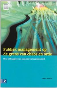 Publiek management op de grens van chaos en orde   Geert Teisman  