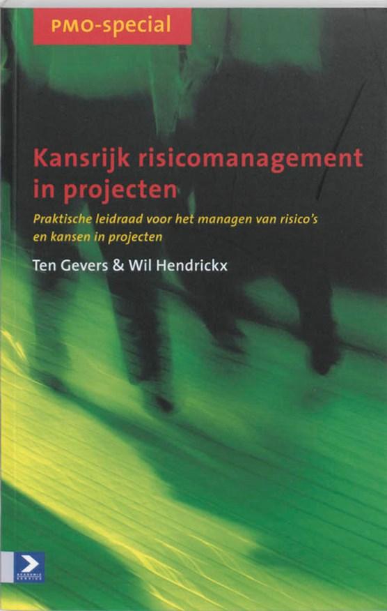 Kansrijk risicomanagement in projecten