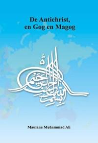 De Antichrist, en Gog en Magog   Maulana Muhammad Ali  