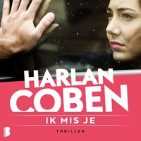 Ik mis je   Harlan Coben  
