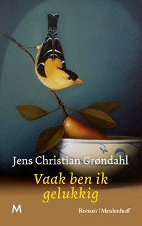 Vaak ben ik gelukkig   Jens Christian Grøndahl  